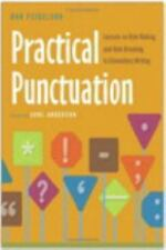 Practical Punctuation: Lessons on Rule Making and Rule Breaking in Elementary Wr
