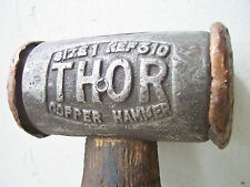 Thor Hammer Co.copper hammer vintage Made in England old school