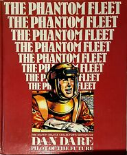 DAN DARE DELUXE No 8. THE PHANTOM FLEET. VGC. FIRST EDITION 1993 COLLECTABLE