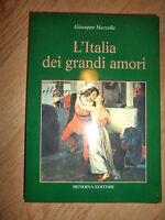 MAZZELLA - L'ITALIA DEI GRANDI AMORI - ED:RENDINA - ANNO:1999 (YD)