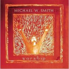 Michael W. Smith - Worship CD 2001 Reunion Records