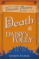 ROBIN PAIGE __ DEATH AT DAISY'S FOLLY _ BOOK 3 __ BRAND NEW __ FREEPOST
