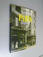 PHILIPPE MELLOT - PHOTOGRAPHIE 1845 1930 PARIS DISPARU - 2000 - ED EDL