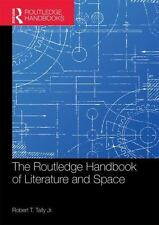 The Routledge Handbook of Literature and Space Routledge Literature Handbooks