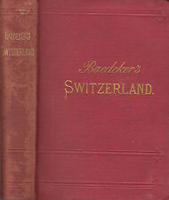 Switzerland.,Italy, Savoy, and Tyrol. Baedeker. Handbook for Travellers. 1899.