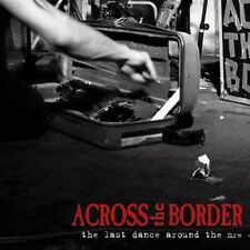 ACROSS THE BORDER - THE LAST DANCE AROUND THE FIRE CD (LIVE 2002) FOLK-PUNK