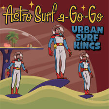 CD - Urban Surf Kings - Astro Surf A-Go-Go - surf music from Canada
