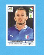 PANINI-EURO 2012-Figurina n.321- BALZARETTI - ITALIA -NEW