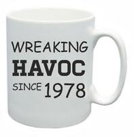 40th Novelty Birthday Gift Present Tea Mug Wreaking Havoc Since 1978 Coffee Cup