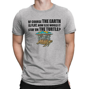 Mens ORGANIC Cotton T-Shirt Earth Is Flat.. Stay On The Turtle Conspiracy Theory