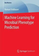BestMasters: Machine Learning for Microbial Phenotype Prediction by Roman...
