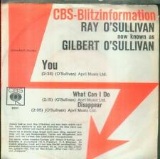 "7"" Ray O´Sullivan/You (Gilbert O´Sullivan) CBS Blitzinformation"