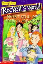 *What Kind of Friend Are You?: Rockett's World book 2 by Lauren Day 1999 pb