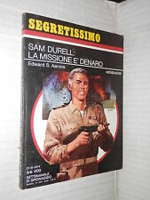 SAM DURELL LA MISSIONE E DENARO Edward S Aarons Mondadori Segretissimo 552 1974