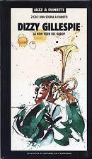 DIZZY GILLESPIE - La New York del Bebop - BOX 2 CD + FUMETTO 2003 EDITORIALE