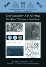 Semiconductor Nanocrystals : From Basic Principles to Applications (2010,...