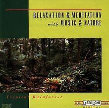 Relax.&Medit.-Trop.Regenwald von Various   CD   Zustand sehr gut