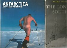 ANTARCTICA by Kimberley THE LONELY SOUTH by Migot SAGA OF THE WHITE HORIZON 3Bks