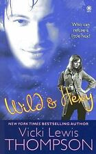 Wild and Hexy by Vicki Lewis Thompson (2008, Paperback)