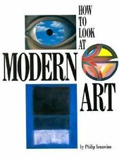How to Look At Modern Art, Yenawine, Philip, Good Condition, Book