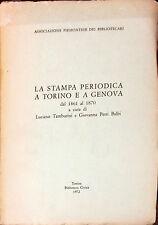 LA STAMPA PERIODICA A TORINO E A GENOVA DAL 1861 AL 1870 -TAMBURINI, PETTI BALBI