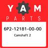 6P2-12181-00-00 Yamaha Camshaft 2 6P2121810000, New Genuine OEM Part