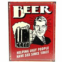 Beer Helping Ugly People Since 1862Rustic Retro Metal Tin Sign 13 x 16in