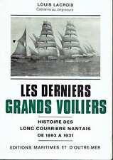 Les derniers grands voiliers. Louis Lacroix.