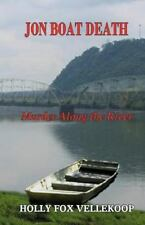 Murder along the River: Jon Boat Death : Murder along the River by Holly...