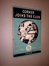CORKER JOINS THE CLUB. 1960. CHILDREN'S STORY. READY READER SERIES. ILLUSTRATED