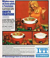 PUBLICITE ADVERTISING 124  1977  ITT   cocotte-mijoteuse éléctroménager