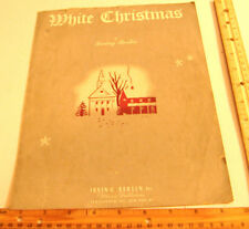 ~WHITE CHRISTMAS SHEET MUSIC~IRVING BERLIN INC MUSIC PUBLISHERS~COPYRIGHT 1942~