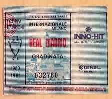 Calcio-Biglietto Coppa Campioni 1980/81-Fc Internazionale-Real Madrid-Rarità