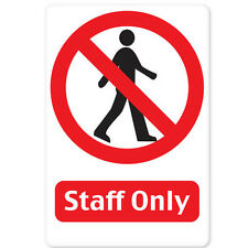 """Staff Only No Entry sign sticker decal 4"""" x 5"""""""