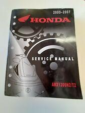 2003-2007 Honda Arx1200N2 T2 Shop Service Repair Manual 2004 2005 2006