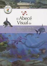 El abecé visual de mares, océanos, lagos y ríos (Colección Abecé Visual) (Abece