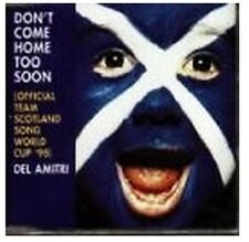 CD.Don't Come Home Too Soon.Official Team Scot.Song World Cup '98.Last of Stock!