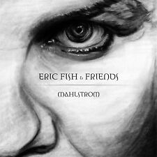 ERIC FISH & FRIENDS Mahlstrom CD Digipack 2016 SUBWAY TO SALLY
