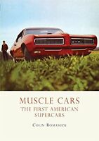 Muscle Cars: The First American Supercars (Shire Library USA) New Paperback Book