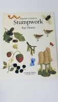 Beginner's Guide to Stumpwork by Dennis, Kay Paperback Book