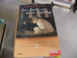 Das Ende ist mein Anfang von Tiziano Terzani   gebunden