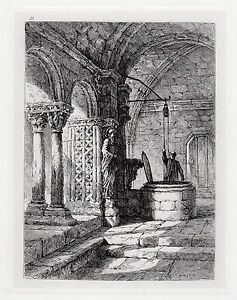 Ernest George 1800s Etching Cloister of St Trophimus, the Well Signed Framed COA