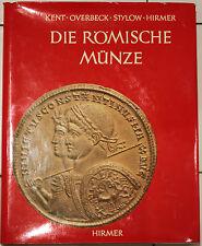 * Kent/Overbeck/Stylow/Hirmer, Die Römische Münzen, Les monnaies romaines, 1973