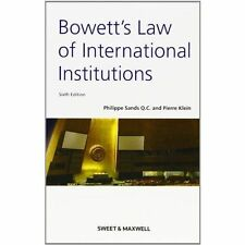 Bowett's: Law of International Institutions by Sands, Philippe, Klein, Pierre
