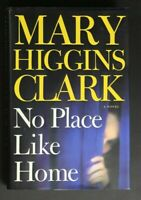💎No Place Like Home by Mary Higgins Clark 2005 Hardcover 1ST PRINT💎
