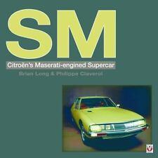 SM: Citroen's Maserati-engined Supercar, Long, Brian, Good Book