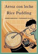 Arroz con leche/Rice Pudding: Un poema para cocinar/A Cooking Poem (Bi-ExLibrary
