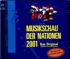 Musikschau der Nationen 2001 Jürgen Koch, Duoane Harmonie Nederland, US.. [2 CD]