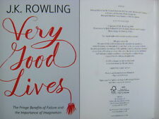 Very Good Lives by J K Rowling Fringe Benefits of Failure and the...1st Edition
