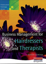 Business Management for Hairdressers & Therapists by Pearson Education Limited